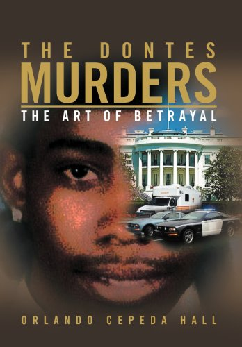 The Dontes Murders: The Art of Betrayal: Orlando Cepeda Hall