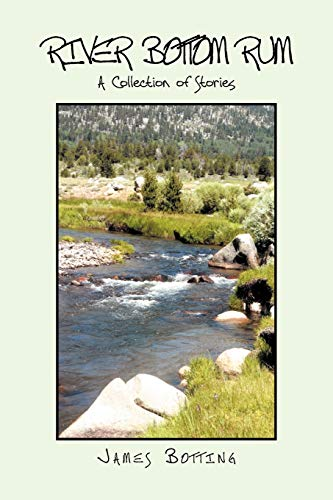 9781469193786: River Bottom Rum: A Collection of Stories