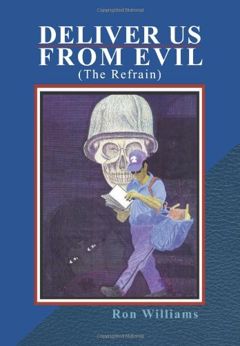 9781469194714: Deliver Us from Evil: (The Refrain)