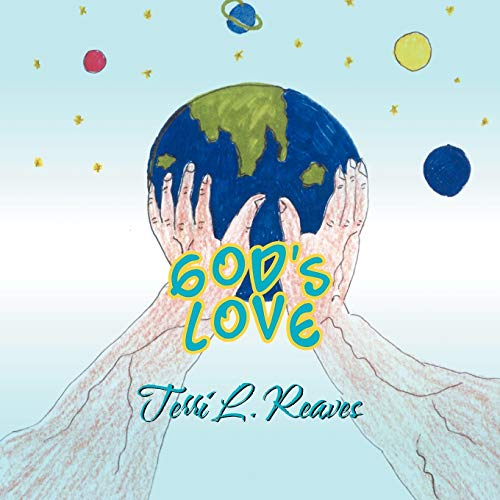 Gods Love: Terri L. Reaves
