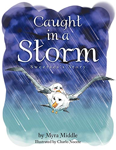 Caught in a Storm: Sweetseas Story: Myra Middle