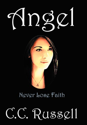 Angel: Never Lose Faith: Russell, C. C.