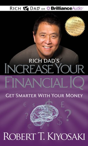9781469202280: Rich Dad's Increase your Financial IQ: Get Smarter with Your Money