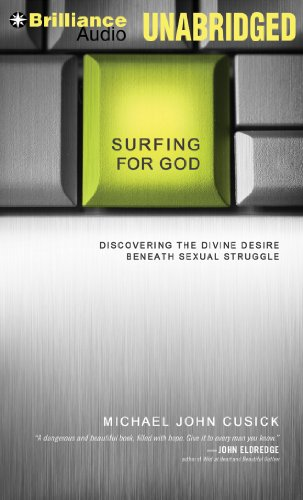 9781469203317: Surfing for God: Discovering the Divine Desire Beneath Sexual Struggle