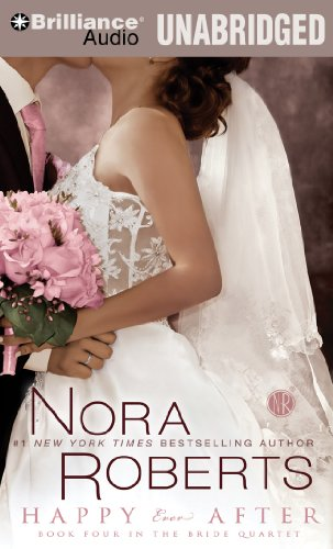 9781469203751: Happy Ever After (Bride (Nora Roberts) Series)