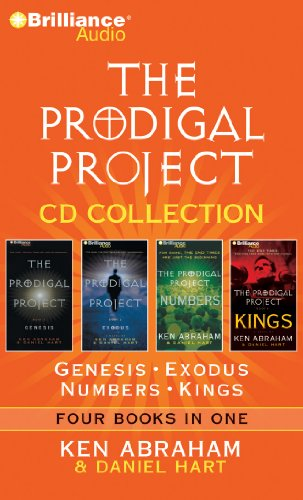 The Prodigal Project CD Collection: Genesis, Exodus, Numbers, Kings (146920603X) by Abraham, Ken; Hart, Daniel