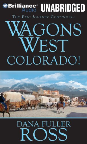 9781469207025: Wagons West Colorado! (Wagons West Series)