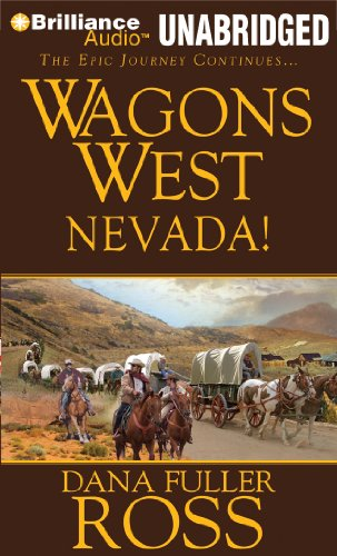 Wagons West Nevada! (Wagons West Series) (1469207133) by Dana Fuller Ross