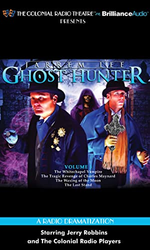 9781469208619: Jarrem Lee - Ghost Hunter - The Whitechapel Vampire, The Tragic Revenge of Charles Maynard, The Waxing of the Moon, and The Last Stand