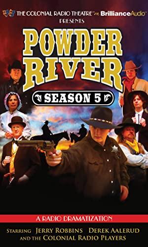 Powder River - Season Five: A Radio Dramatization: Robbins, Jerry