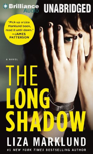 The Long Shadow (Annika Bengtzon Series): Marklund, Liza