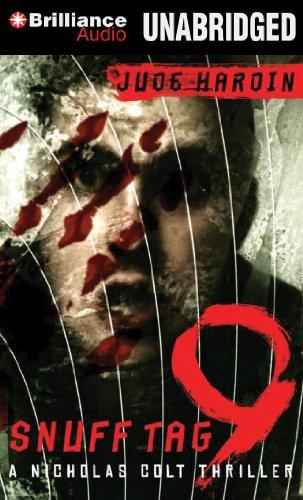 Snuff Tag 9 (A Nicholas Colt Thriller): Hardin, Jude
