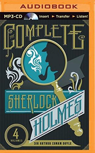 The Complete Sherlock Holmes: Sir Arthur Conan Doyle