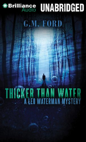 Thicker than Water (Leo Waterman Mystery) (146921041X) by Ford, G. M.