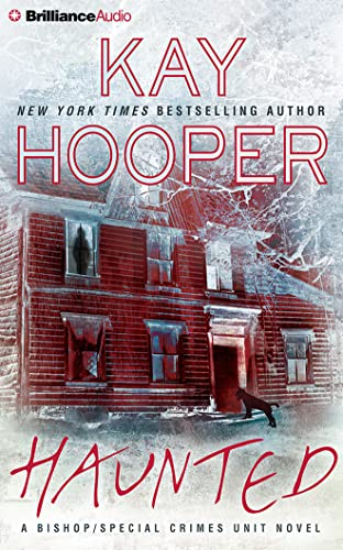 Haunted (Bishop / Special Crimes Unit): Hooper, Kay