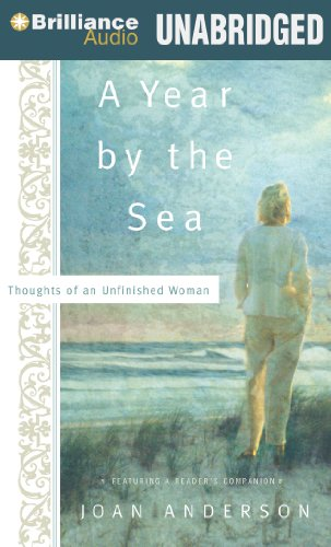 A Year by the Sea: Thoughts of an Unfinished Woman (1469214709) by Anderson, Joan