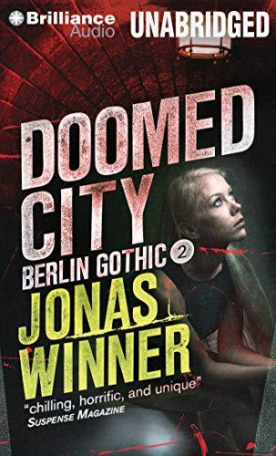 Doomed City (Berlin Gothic): Jonas Winner And