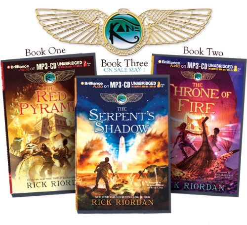 Rick Riordan's The Kane Chronicles (Bundle): The Red Pyramid, The Throne of Fire, The Serpent&...