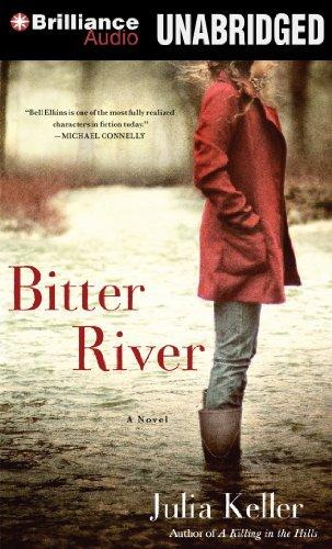 Bitter River (Bell Elkins): Keller, Julia