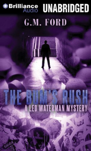 The Bum's Rush (Leo Waterman Mystery) (1469216965) by Ford, G. M.