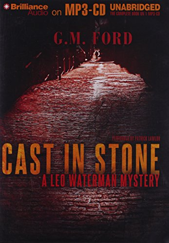 Cast in Stone (Leo Waterman Mystery) (146921704X) by G. M. Ford