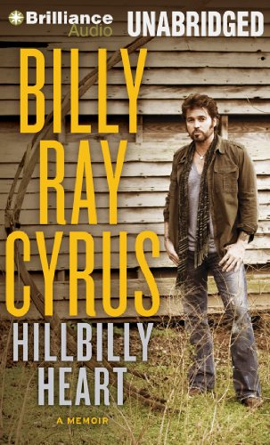 Hillbilly Heart: Cyrus, Billy Ray, Gold, Todd