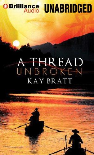 A Thread Unbroken: Bratt, Kay