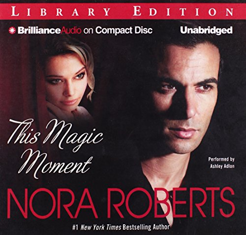 This Magic Moment: Nora Roberts
