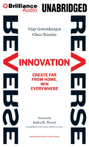 9781469220611: Reverse Innovation: Create Far From Home, Win Everywhere