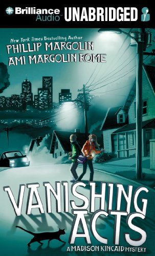 Vanishing Acts (A Madison Kincaid Mystery) (1469225190) by Phillip Margolin; Ami Margolin Rome