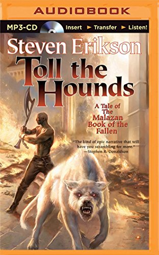 Toll the Hounds: Steven Erikson
