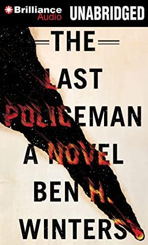 The Last Policeman: Winters, Ben H.