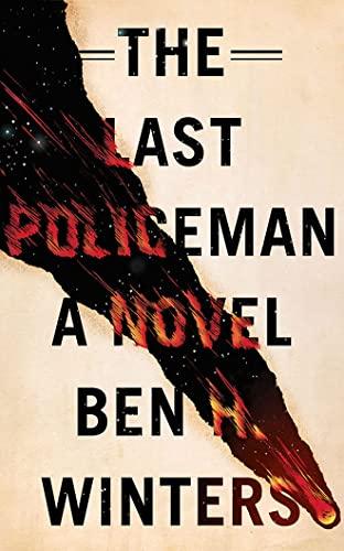The Last Policeman: Ben H. Winters