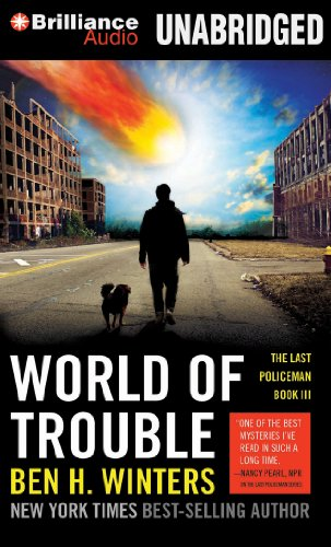 World of Trouble (The Last Policeman): Winters, Ben H.