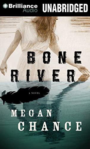 Bone River: Chance, Megan