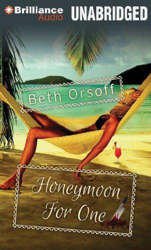 Honeymoon for One: Beth Orsoff