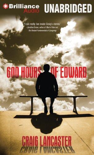 600 Hours of Edward: Lancaster, Craig
