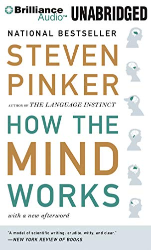 How the Mind Works: Pinker, Steven