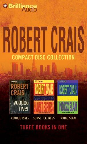9781469229133: Robert Crais CD Collection 3: Voodoo River, Sunset Express, Indigo Slam (Elvis Cole/Joe Pike Series)