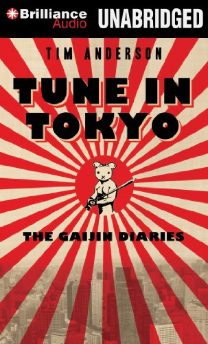 Tune In Tokyo: The Gaijin Diaries (1469231271) by Anderson, Tim