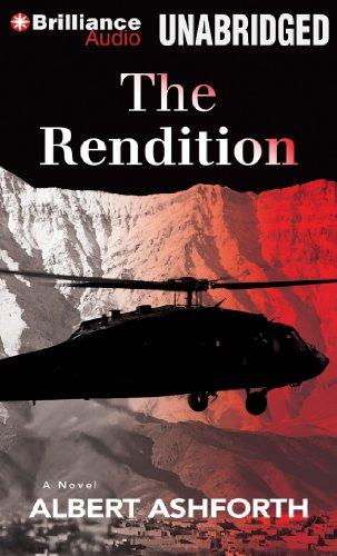 The Rendition: A Novel: Ashforth, Albert