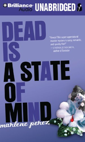 Dead Is a State of Mind: Perez, Marlene/ Jackson, Suzy (Narrator)