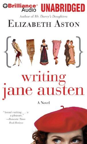 Writing Jane Austen: Aston, Elizabeth
