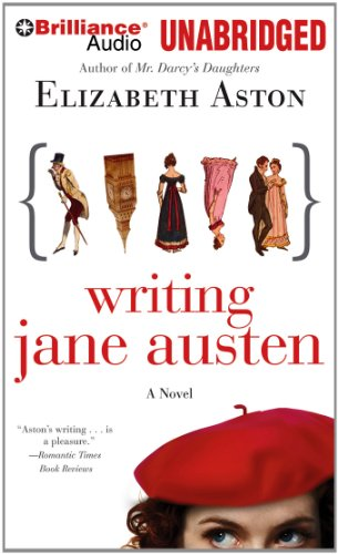 Writing Jane Austen: A Novel (1469233185) by Aston, Elizabeth