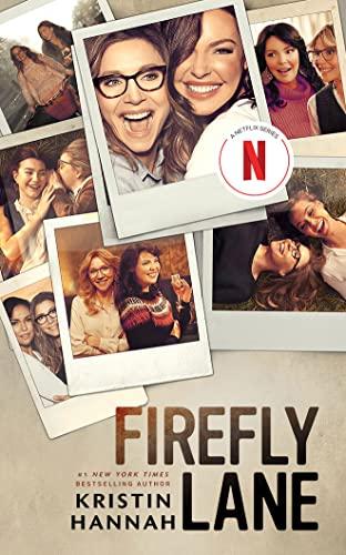 Firefly Lane: Kristin Hannah