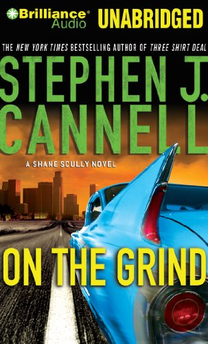 On the Grind (Shane Scully): Cannell, Stephen J.