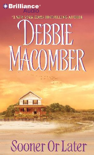 Sooner or Later (Deliverance Company) (9781469235288) by Debbie Macomber