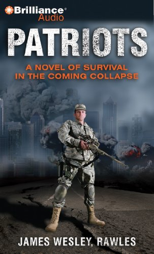 9781469235639: Patriots: A Novel of Survival in the Coming Collapse