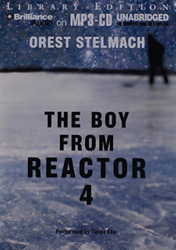 9781469237497: The Boy from Reactor 4 (The Nadia Tesla Series)