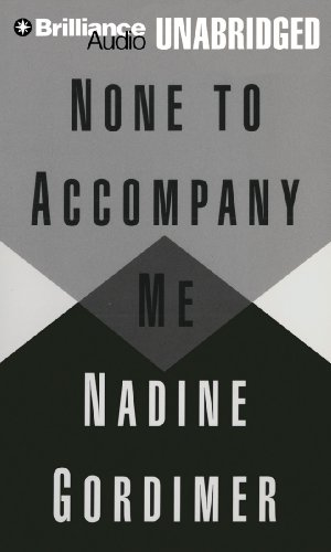 None to Accompany Me (1469238403) by Nadine Gordimer